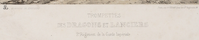 Литография «Трубачи Лейб-Гвардии драгунского иуланского полка». Париж, [1852].