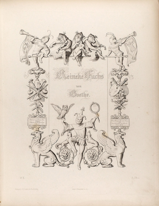 [Соригинальными гравюрами настали] Гёте, И.-В. Рейнеке Лис/ рисунки Вильгельма фон Каульбаха; гравировали Р.Ран иИ.Шляйх. [Reineke Fuchs/ von Wolfgang von Goethe. Нанем.яз.]. Штутгарт: Verlag der G.Gotta'schen Buchhandlung, 1867.