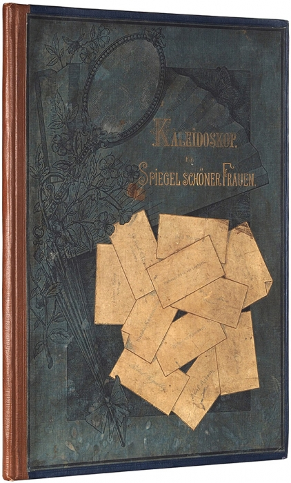 [Альбом любителям красавиц. 48x32см] Калейдоскоп. Зеркало красивых женщин. [Kaleidoscop. Ein spiegel schöner frauen. Нанем.яз.] Мюнхен, 1887.